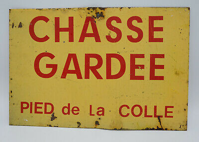 Decorative Antique Vintage French Metal Painted 'Private Hunting Ground' Sign