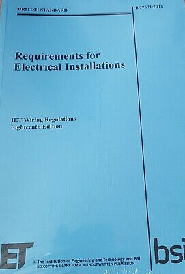 Requirements for Electrical Installations IET Wiring Regulations BS7671 2018