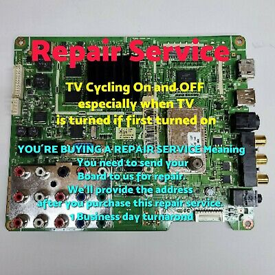Samsung LN46A500T1F Main Board *** REPAIR SERVICE *** TV Cycling On and OFF