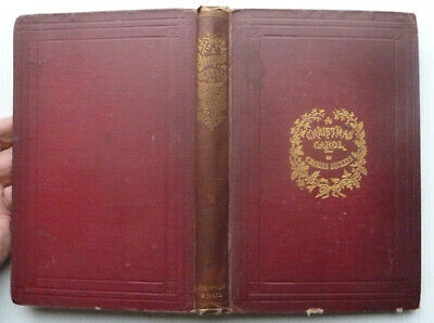 A Christmas Carol By Charles Dickens,   An Early Copy