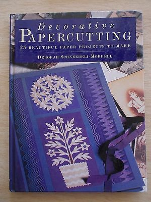 Decorative Papercutting~Deborah Schneebeli-Morrell~25 Projects~128pp H/B~1998