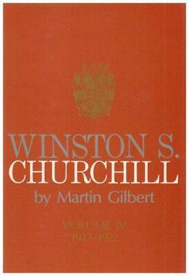 Winston S. Churchill. Vol.4 1917-1922, Gilbert, Dr Martin, Good Condition Book,