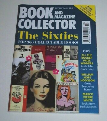 Book Collector 287 Nov 2007 - The Sixties, Marco Pierre White, Hope Hodgson