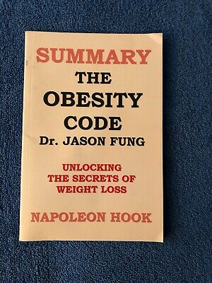 Summary:The Obesity Code-Unlocking The Secrets Of Weight Loss