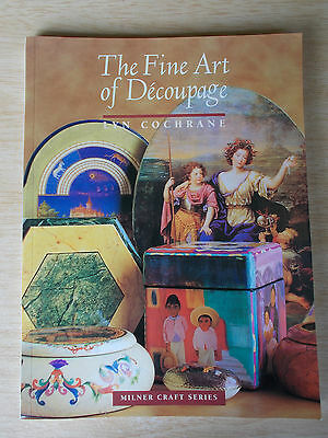 The Fine Art of Decoupage~Lyn Cochrane~Techniques & Skills~144pp P/B~