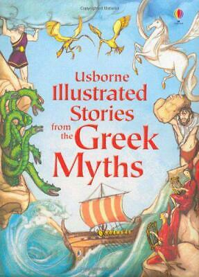 Illustrated Stories from the Greek Myths (Usborne Illustrated Stories) by variou