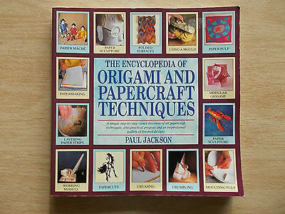 The Encyclopedia of Origami & Papercraft Techniques~Paul Jackson~192pp P/B~1996