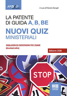 La patente di guida A, B, BE. Nuovi quiz ministeriali. Con software di s...