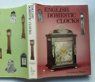 English Domestic Clocks By Cescinsky And Webster, 1976