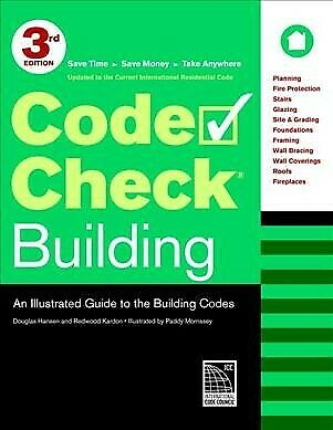 Code Check Building : An Illustrated Guide to the Building Codes, Paperback b...