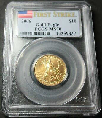 2006 First Strike $10 American Eagle 1/4 Ounce Gold Ten Dollar Coin - Pcgs Ms 70