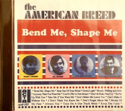 The Best of the AMERICAN BREED 'Bend Me, Shape Me' - 17 Tracks on ACTA