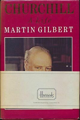 Gilbert, Martin, Churchill: A Life, Very Good, Hardcover