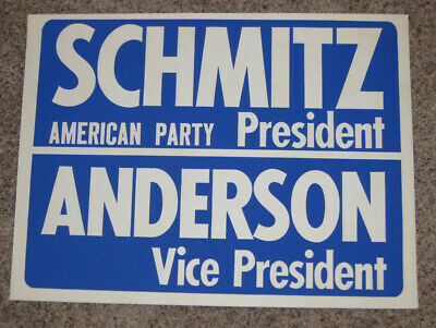 1972 Schmitz & Anderson American Independent Party Campaign Poster
