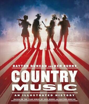Country Music: An Illustrated History by Dayton Duncan: Used