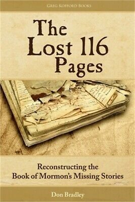 The Lost 116 Pages: Reconstructing the Book of Mormon's Missing Stories (Paperba