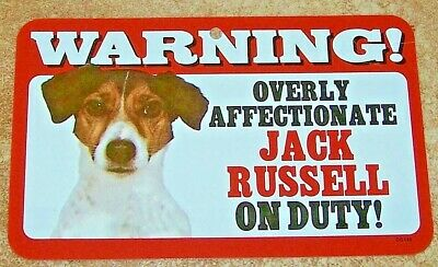 """Overly Affectionate Jack Russell On Duty Dog Sign with Bonus /"""" 2 Count Warning"""