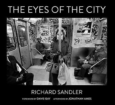 Eyes of the City, Hardcover by Sandler, Richard (PHT); Isay, Dave (FRW); Ames...