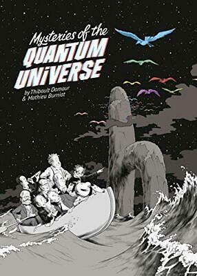 Mysteries of the Quantum Universe by Burniat, Mathieu, Damour, Thibault, NEW Boo