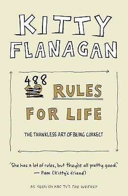 Kitty Flanagan's 488 Rules For Life Paperback Book BRAND NEW FREE FAST SHIPPING