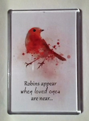 Large Fridge Magnet * Robins Appear When Loved Ones Are Near * Spiritual *