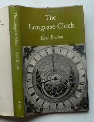 The Longcase Clock By Eric Bruton, 1968