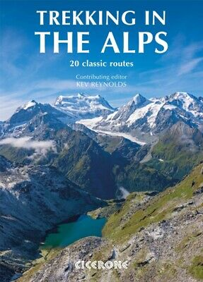 Trekking in the Alps (Mountain Walking) (Paperback), Reynolds, Kev
