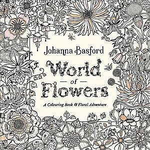 World of Flowers : A Colouring Book and Floral Adventure, Paperback by Basfor...