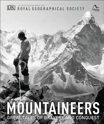 MOUNTAINEERS, Royal Geographical Society, The Alpine Club