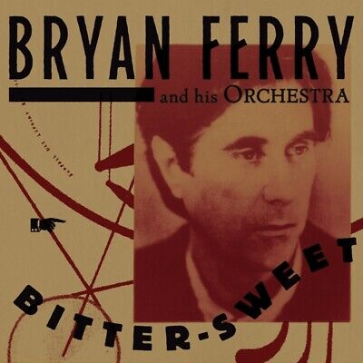 Bryan Ferry - Bitter-Sweet (Deluxe) CD Bmg Rights Management NEW