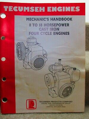Tecumseh 8-18 Horsepower Mechanics Handbook