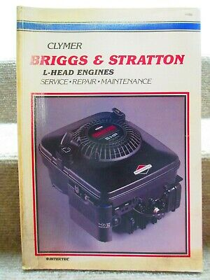 Briggs & Stratton L-Head Engines Service Repair & Maintenance Manual by Clymer