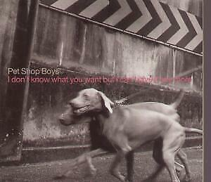 PET SHOP BOYS I Don't Know What You Want But I Can't Give It Any More CD 1 Tra