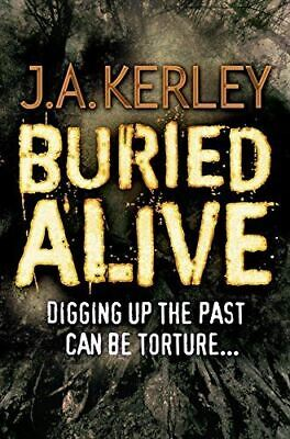Kerley, J. A., Buried Alive (Carson Ryder, Book 9), Very Good, Paperback