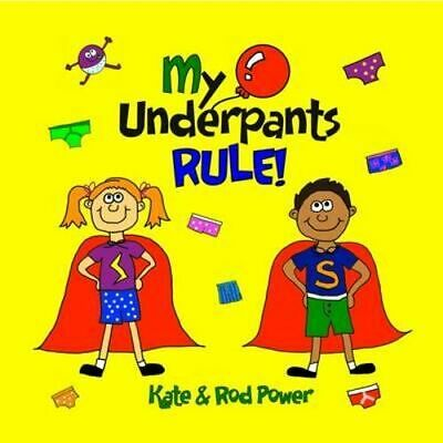 NEW My Underpants Rule By Rod Power Paperback Free Shipping