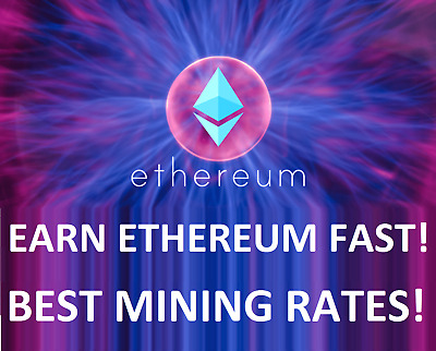 ETHEREUM FAST - BEST RATES! at least 0.025 ethereum (ETH) 1 hour mining contract