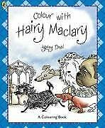Colour with Hairy Maclary (Hairy Maclary and Friends), Dodd, Lynley, Very Good,