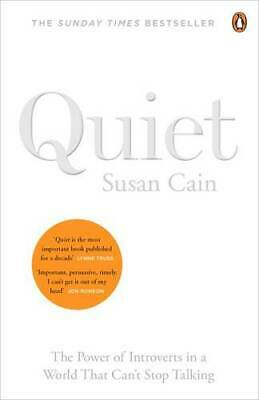 Quiet: The Power of Introverts in a World That Can't Stop Talking, Cain, Susan,