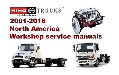 Hino Trucks North America 2001-2018 Workshop Service Manuals & Troubleshooting