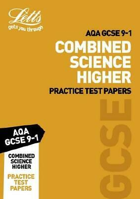 Letts AQA GCSE Combined Science Higher Practice Test Papers by Letts GCSE
