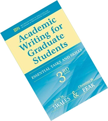 Academic Writing for Graduate Students Essential Tasks and Skills 3rd Edition by
