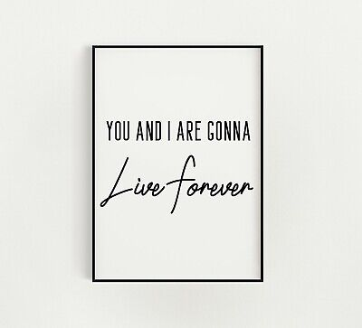 Live forever oasis print poster birthday gift A5 A4 A3 bedroom quote wall art