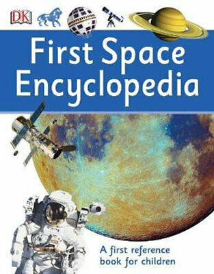 NEW First Space Encyclopedia By DK Paperback Free Shipping