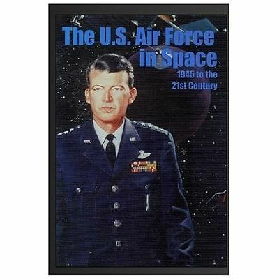 U.s. Air Force in Space : 1945 to the Twenty-first Century, Paperback by Hall...