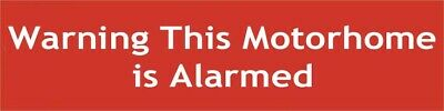 Warning This Motorhome is Alarmed Window Cling Sign Non Permanent Sticker Notice