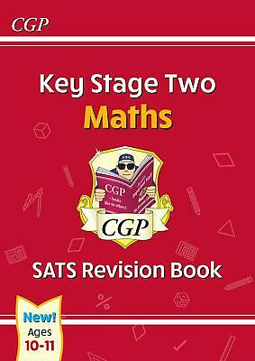New KS2 Maths SATS Revision Book - Ages 10-11 (For The 2020 Tests) (CGP