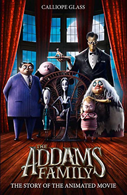 The Addams Family: The Story of the Movie, Glass, Calliope, Good Condition Book,