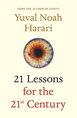 21 Lessons for the 21st Century, Harari, Yuval Noah, Good Condition Book, ISBN 9