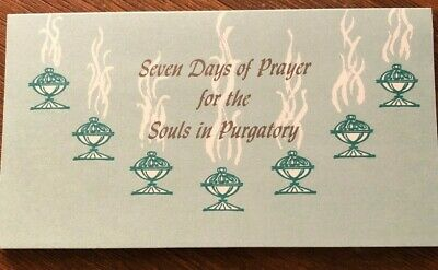 Traditional Catholic Prayers for the Souls in Purgatory 7 days of prayer