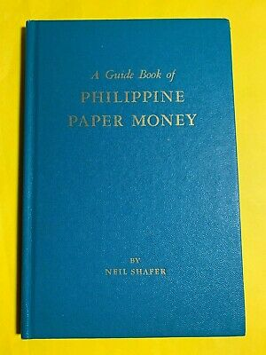 Guidebook Of Philippines Paper Money By Neil Shafer, 1964 Edition